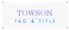 Towson Tag and Title